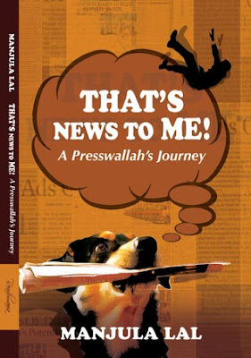 That's News to Me! by Manjula Lal