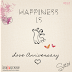Day 26 ♥ Happiness is Love Anniversary!