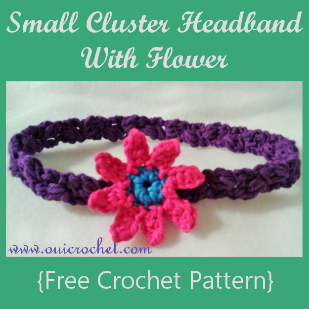 Crochet, Free Crochet Pattern, Crochet Headband, Crochet Flowers, Crochet Flower Applique, Cluster Headband With Flower,