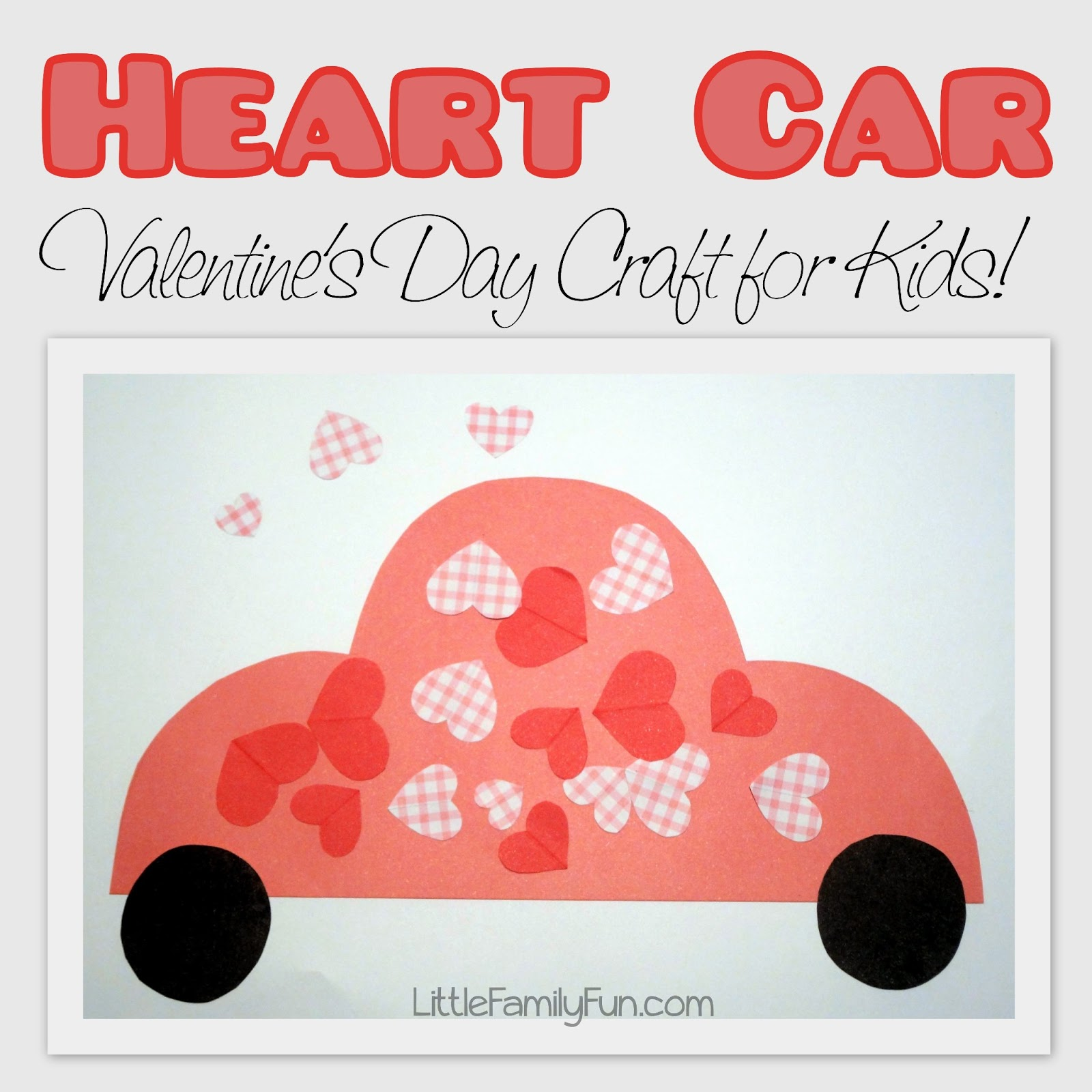 Heart Car Valentine S Day Craft For Kids
