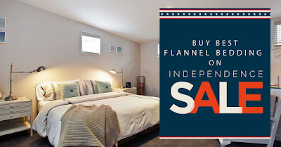 Buy Best Flannel Bedding On Independence Sale