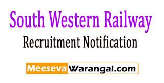 SWR (South Western Railway) Recruitment Notification 2017 Apply Online