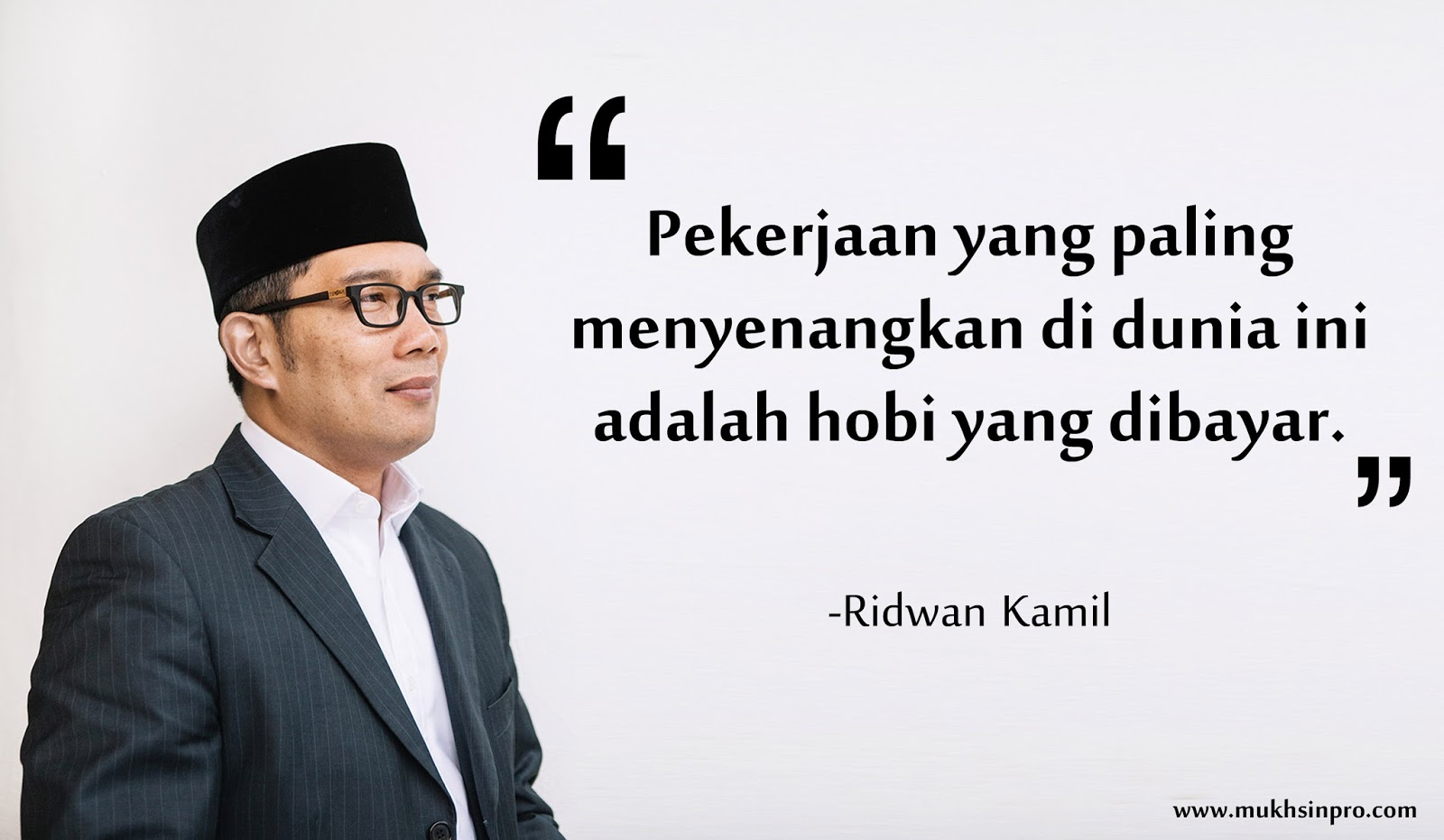 Quotes Ridwan Kamil