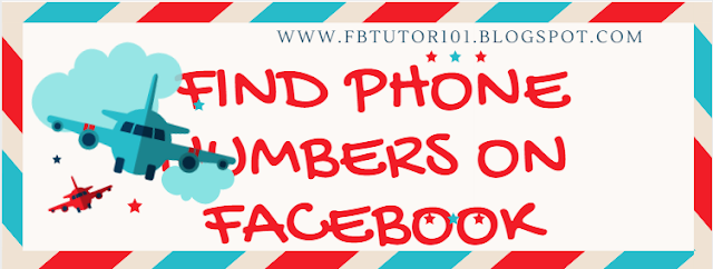 How to Find Phone Numbers On Facebook