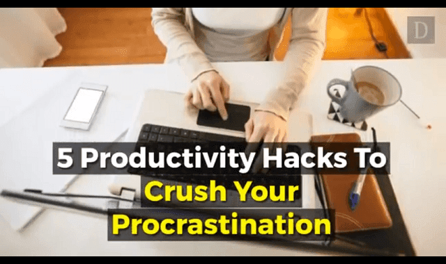 5 Productivity Hacks To Crush Your Procrastination