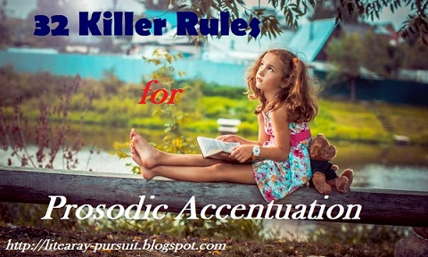 32 Killer Rules for Prosodic Accentuation or The process of Falling Accent in Prosody