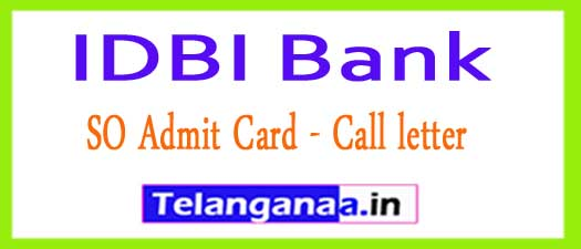 IDBI Bank SO Admit Card 2018 Professional Call Letter