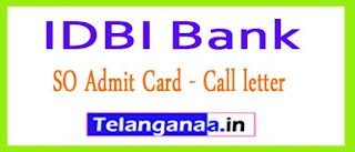 IDBI Bank SO Admit Card 2017 Professional Call Letter
