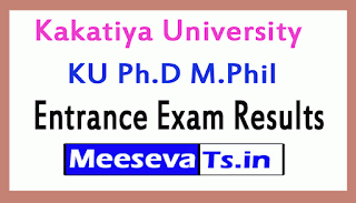 Kakatiya University KU Ph.D M.Phil Entrance Exam Results