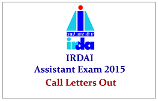 IRDAI Assistant Exam 2015 Call Letters Out- Check Here