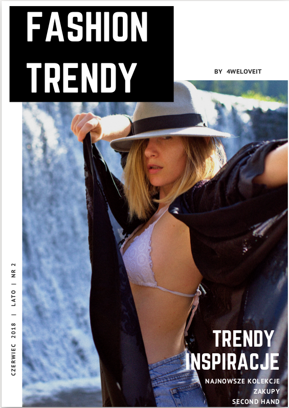 FashionTrendy Lato 2018; #fashion #issue; #fashionmagazine; #magazynmodowy #online; #fashiononline