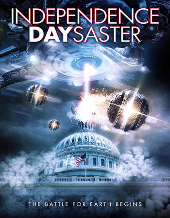 Poster Of Independence Daysaster 2013 Hindi Dual Audio 300MB BRRip 576p ESubs Free Download Watch Online downloadhub.net