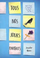 http://lecturesetoilees.blogspot.fr/2015/11/chronique-tous-nos-jours-parfaits.html
