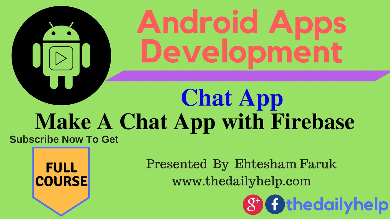 Android Apps Development Course-Promo: Make A Chat App With