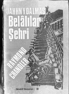 Raymond Chandler - Belalılar Şehri