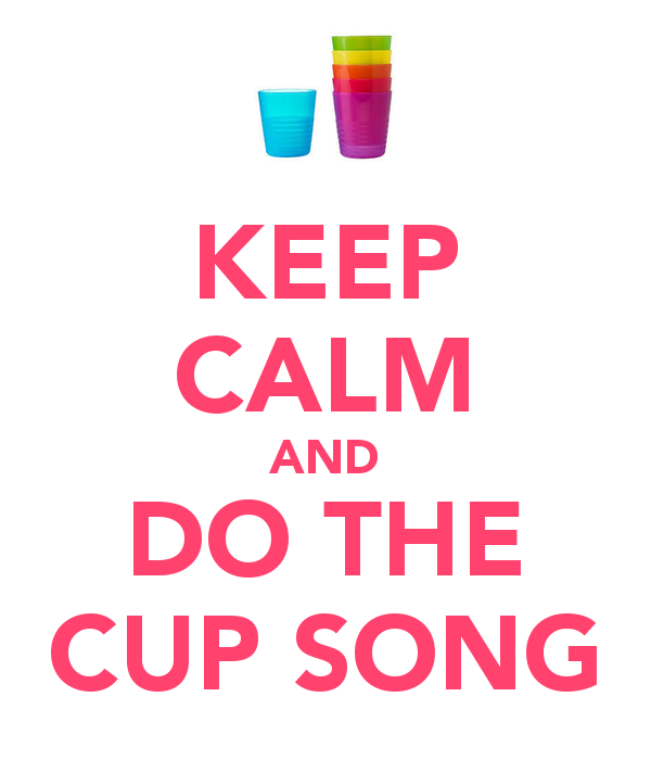 I love the Cup song