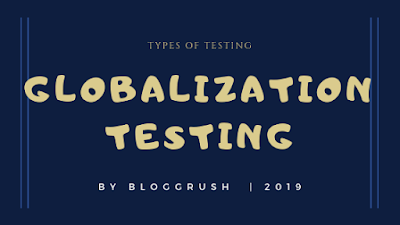 MANUAL TESTING | Types of Testing: Globalization Testing