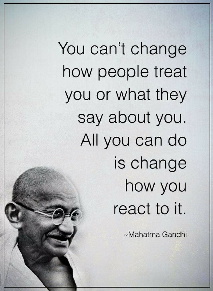 Quotes You Cant Change How People Treat You Or What They Say About