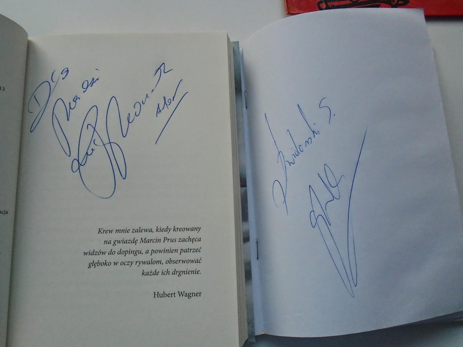 cbd63de26 Moją zdobyczą tegorocznego turnieju jest autograf Sebastiana Świderskiego i  dedykacja Marcina Prusa w jego książce :) Jego uśmiech na widok swojej  książki w ...