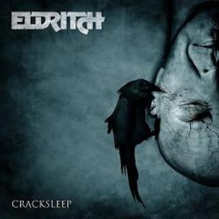 """Ο δίσκος των Eldritch """"Cracksleep"""""""