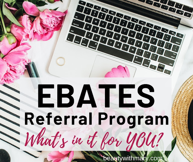 Ebates Referral Program Get $10
