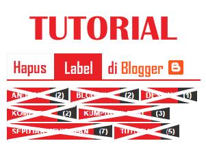 Tutorial hapus label di blog