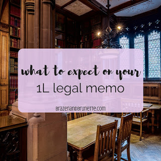 Law school legal memo tips and law school legal research and writing tips | brazenandbrunette.com