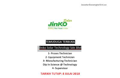 Temuduga Terbuka di Jinko Solar Technology Sdn Bhd 2018