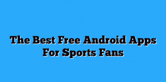 The Best Free Android Apps For Sports Fans