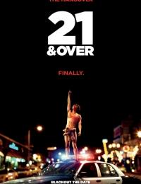 21 & Over | Bmovies