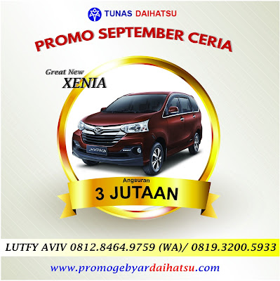 Promo Daihatsu Kredit Xenia Angsuran Murah Mulai 3 Jutaan