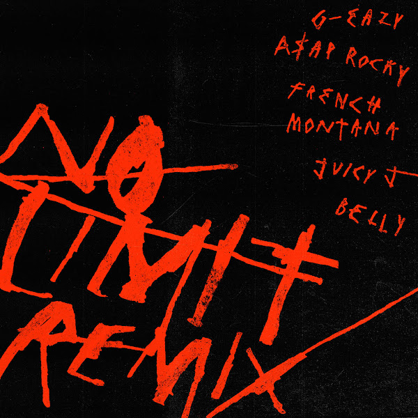 G-Eazy - No Limit REMIX (feat. A$AP Rocky, French Montana, Juicy J & Belly) - Single Cover