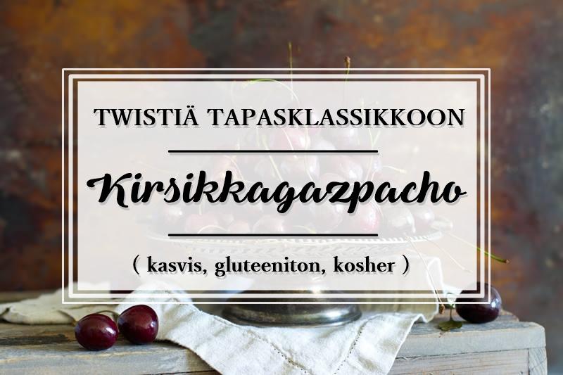 Kirsikkagazpacho_tapas_gluteeniton_kosher_Andalusian auringossa_ruokablogi_1