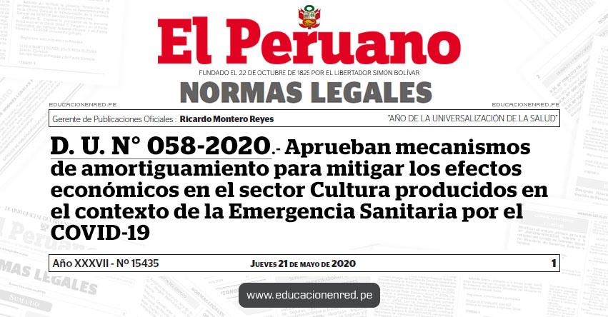 D. U. N° 058-2020.- Aprueban mecanismos de amortiguamiento para mitigar los efectos económicos en el sector Cultura producidos en el contexto de la Emergencia Sanitaria por el COVID-19
