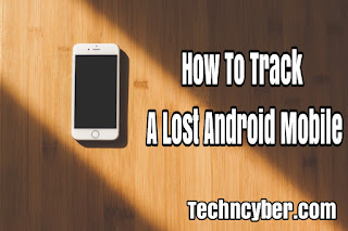 How To Track a Lost Android Mobile