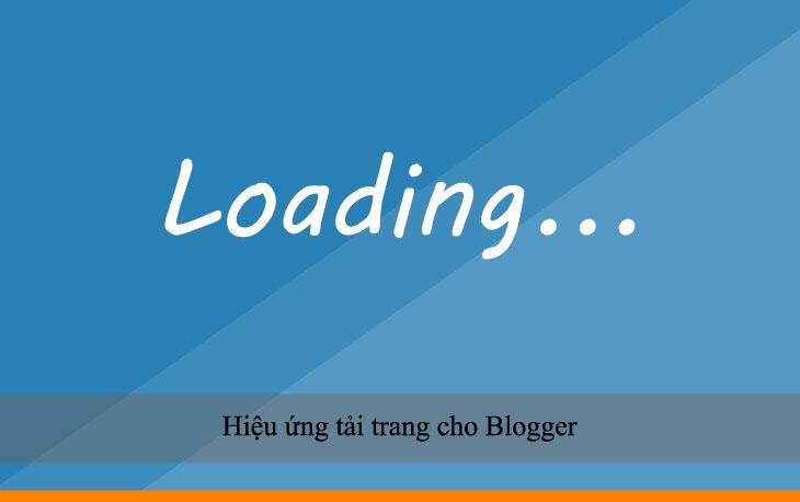 Hiệu ứng tải trang cho Blogger
