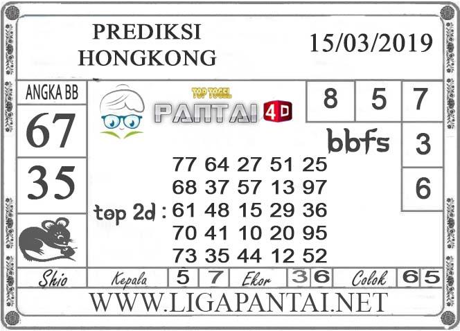 """Prediksi Togel """"HONGKONG"""" PANTAI4D 15 MARET 2019"""