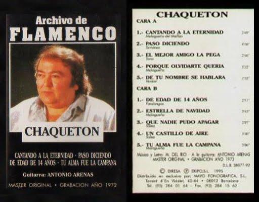 """CHAQUETÓN, ANTONIO ARENAS """"ARCHIVO DE FLAMENCO"""" TEMPLE 1992 MASTER ORIGINAL DE 1972"""