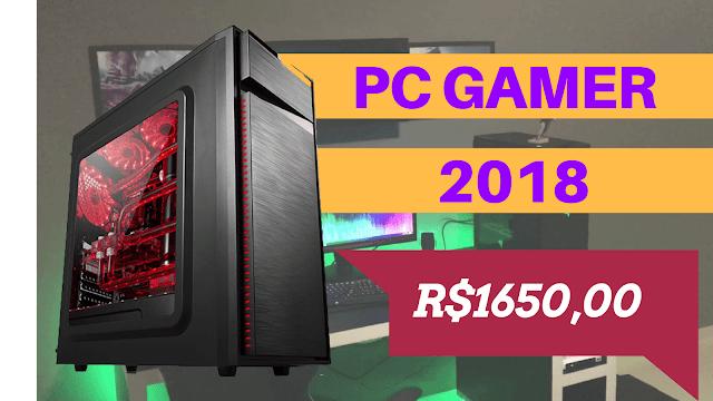 Orçamento de um Computador Gamer 2018 de Entrada - PC Gamer Barato
