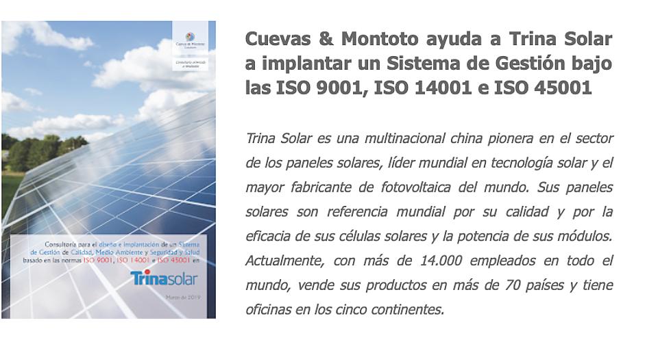 Contrato firmado con Trinsa Solar a implantar un Sistema de Gestión bajo las normas internacionales ISO 9001, ISO 14001 e ISO 45001.