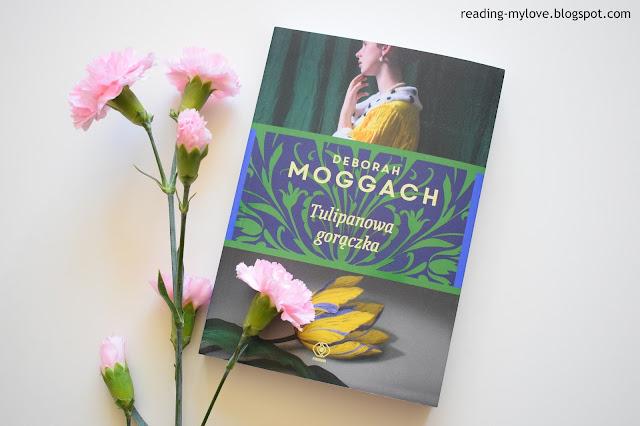 Deborah Moggach - Tulipanowa gorączka
