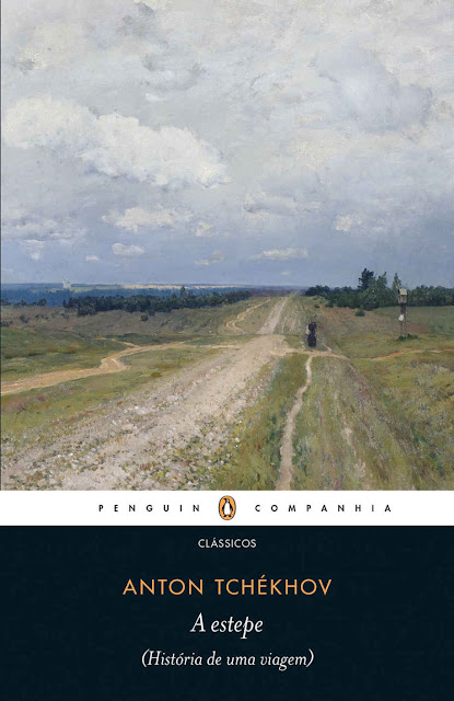 A estepe História de uma viagem - Anton Tchekhov