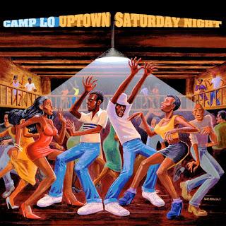 Camp Lo - Uptown Saturday Night (1997)