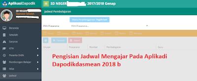 Pengisian Jadwal Mengajar Pada Aplikadi Dapodikdasmean 2018 b