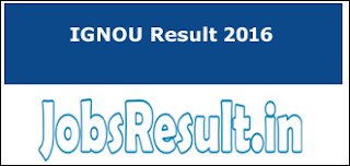 IGNOU Result 2016