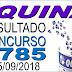 Resultado da Quina concurso 4785 (25/09/2018) ACUMULOU!!!