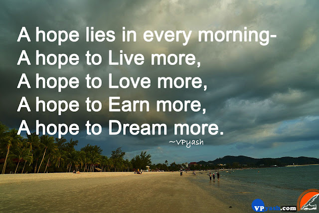 A hope lies in every morning inspiring quotes