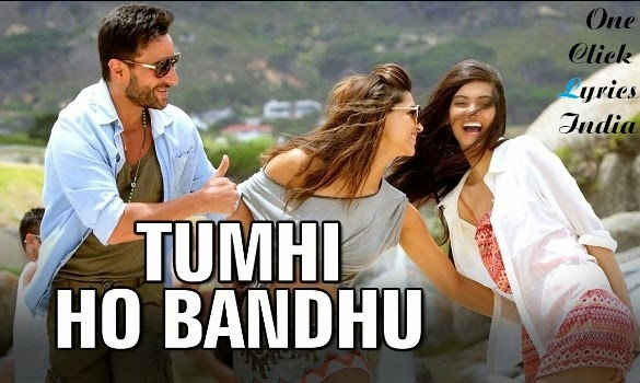 Tumhi Ho Bandhu Song Lyrics