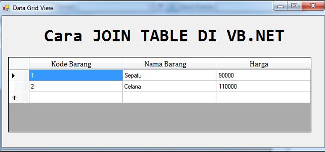 Menampilkan beberapa table menjadi satu – JOIN TABLE di DataGridView VB Net