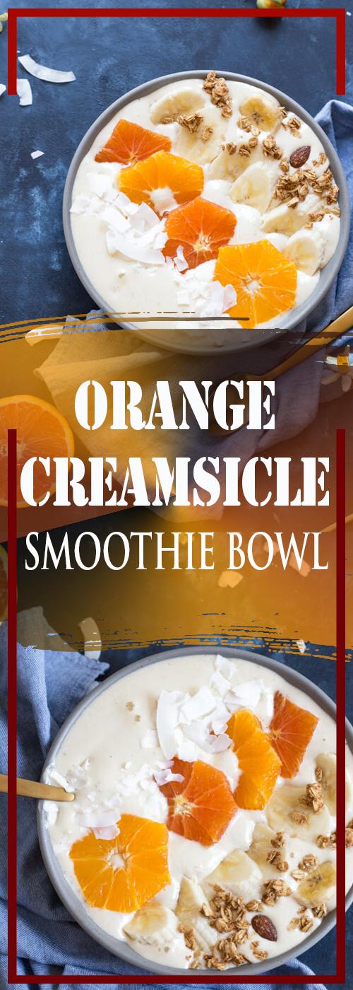 ORANGE CREAMSICLE SMOOTHIE BOWL RECIPE